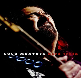 "Coco Montoya ""Hard Truth"" 2017"